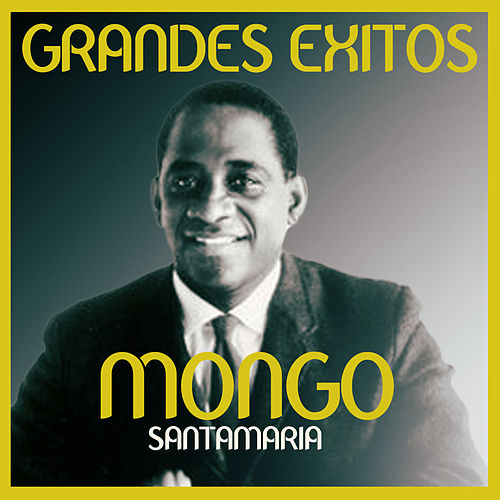 Grandes éxitos by Mongo Santamaria