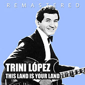 This Land Is Your Land by Trini Lopez