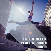 Free Athletic Peace & Power, Vol. 1 by Various Artists
