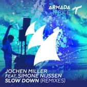 Slow Down (Remixes) by Jochen Miller
