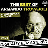The Best of Armando Trovajoli - Soundtracks & Blues - Vol. 2 (Original Film Scores) by Armando Trovajoli