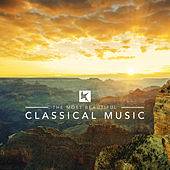 The Most Beautiful Classical Music by Various Artists