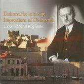 Rogowski:Impressions of Dubrovnik by Ludomir Michael Rogowski