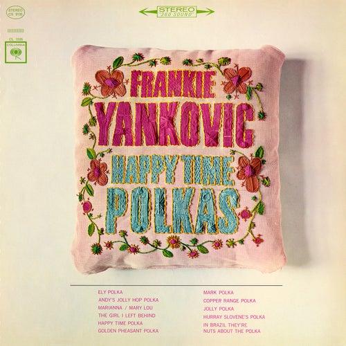 Happy Time Polkas by Frankie Yankovic