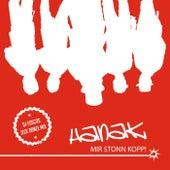 Mir stonn Kopp (DJ Foscos Jeck Danze Mix) by Hanak