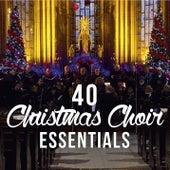 40 Christmas Choir Essentials by Various Artists