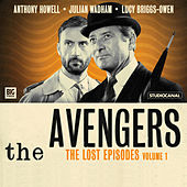 The Lost Episodes, Vol. 1 (Unabridged) by The Avengers