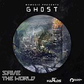 Save the World - Single by Ghost