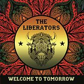 Welcome to Tomorrow by The Liberators