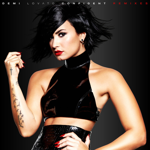 Confident Remixes by Demi Lovato