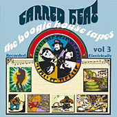 The Boogie House Tapes Volume Three (Original Recording Remastered) by Canned Heat