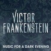 Victor Frankenstein (Music for a Dark Evening) von Various Artists