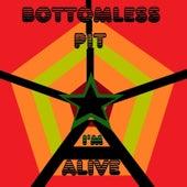 I'm Alive - Single by Bottomless Pit