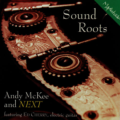 Sound Roots by Andy McKee