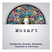 Mozart - Symphonies, Sonatas, Serenades, Concertos & Overtures by Wolfgang Amadeus Mozart