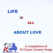 Life Is All About Love by Various Artists