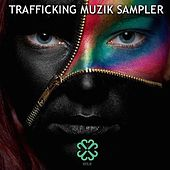 Trafficking Muzik Sampler II - EP by Various Artists