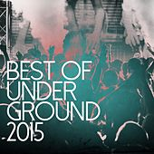 Best Of Underground 2015 - EP by Various Artists