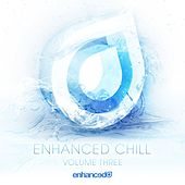 Enhanced Chill, Vol. 3 - EP by Various Artists