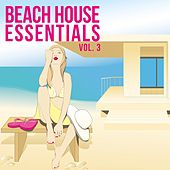 Beach House Essentials, Vol. 3 by Various Artists