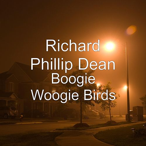 Boogie Woogie Birds by Richard Phillip Dean