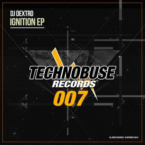 Ignition - Single by DJ Dextro
