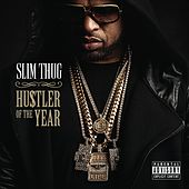 Hogg Life, Vol. 3: Hustler of the Year by Slim Thug