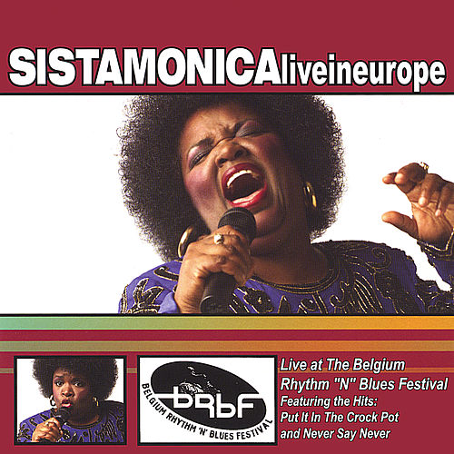 Live In Europe by Sista Monica