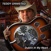 Dublin in My Heart - Single by Teddy Grimstad