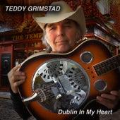 Dublin in My Heart - Single by Teddy Grimstad
