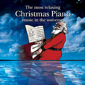 The Most Relaxing Christmas Piano Music In The Universe by Adam Holtzman