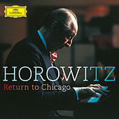Return To Chicago by Vladimir Horowitz