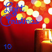 Light Christmas, Vol. 10 by Various Artists