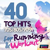 40 Top Hits 70's 80's 90's for Running and Workout by Various Artists