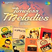 Timeless Melodies - Bengali by Various Artists