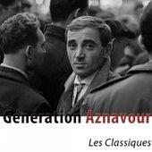 Génération Aznavour (Les classiques remasterisés) von Charles Aznavour