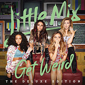 Get Weird (Deluxe) by Little Mix