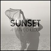 Sunset - Aperitive Chillout by Various Artists