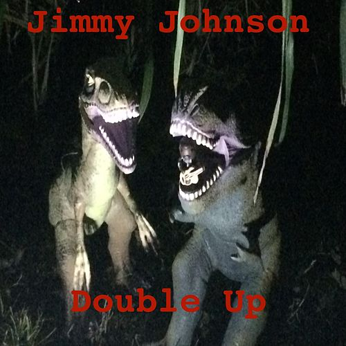 Double Up by Jimmy Johnson