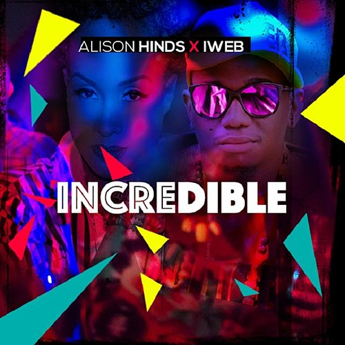 Incredible by Alison Hinds