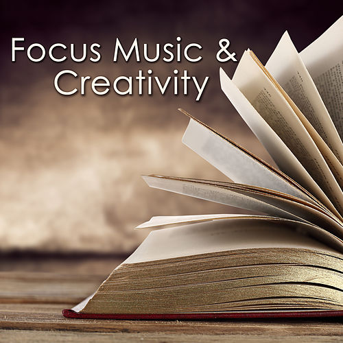Focus Music & Creativity – Instrumental Royalty Free Music for Studying, New Age Music to Improve Concentration, Fast Reading & Learning by Concentration Music Ensemble