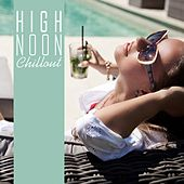 High Noon Chillout by Various Artists