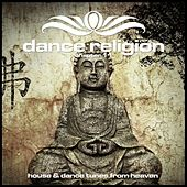Dance Religion 11 (House & Dance Tunes from Heaven) by Various Artists