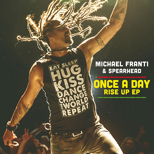 Once A Day Rise Up EP von Michael Franti