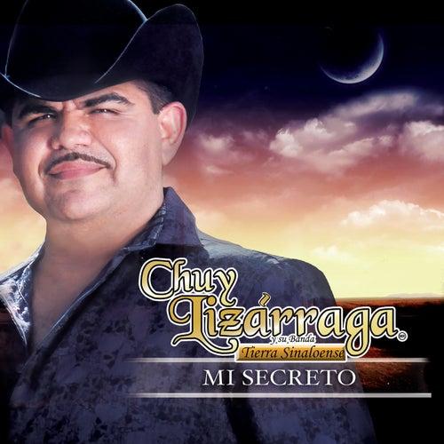 Mi Secreto by Chuy Lizárraga y Su Banda Tierra Sinaloense