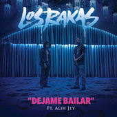 Déjame Bailar by Los Rakas