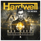 Mad World (Acoustic Version) by Hardwell