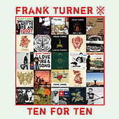 Ten for Ten by Frank Turner