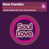 Everybody Loves The Sunshine by Nova Fronteira