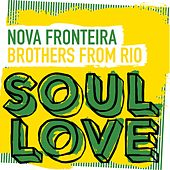 Brothers From Rio by Nova Fronteira